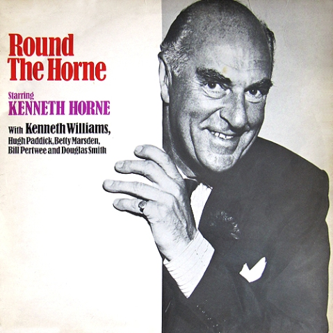 Kenneth Horne - Round The Horne
